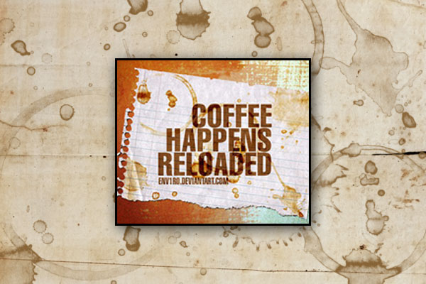 Coffee Happens Reloaded
